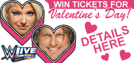 Win WWE Live Tickets for Valentine's Day