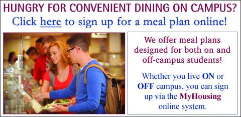 On- & Off-Campus Students Can Sign Up for a Meal Plan HERE via the MyHousing System