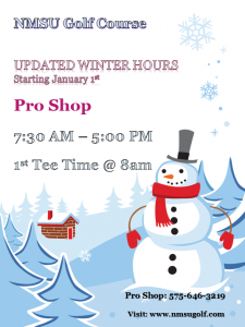 Pro Shop open 7:30am-5pm. First tee time at 8am.
