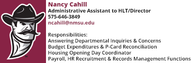 Nancy Cahill, Administrative Assistant at ncahill@nmsu.edu