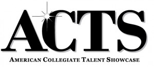 ACTS: American Collegiate Talent Showcase