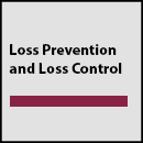 Loss Prevention and Loss Control